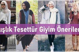 Kışlık Tesettür Giyim Önerileri ve Görselleri