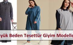 Büyük Beden Tesettür Giyim Modelleri | 8 Farklı Öneri