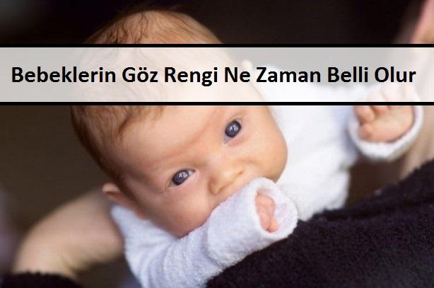 Bebeklerin Göz Rengi Ne Zaman Belli Olur