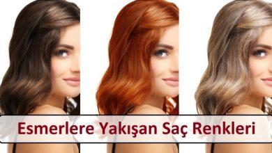 Esmerlere Yakışan Saç Renkleri