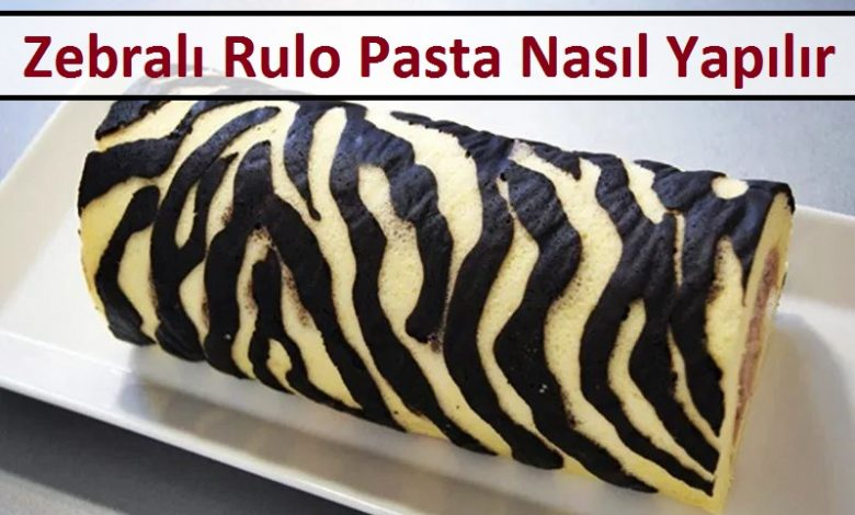 Zebralı Rulo Pasta Nasıl Yapılır