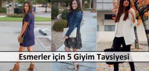 Esmerler için 5 Giyim Tavsiyesi