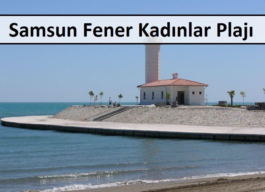Samsun Fener Kadınlar Plajı