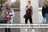 Kolayca Uygulayabileceğiniz 10 Üniversite Kombini