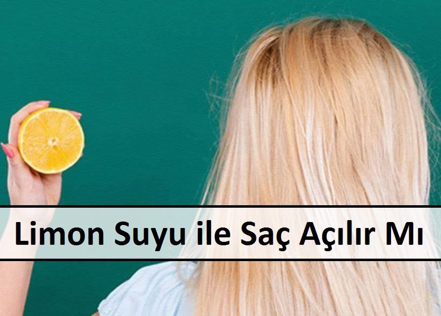 Limon Suyu ile Saç Açılır Mı