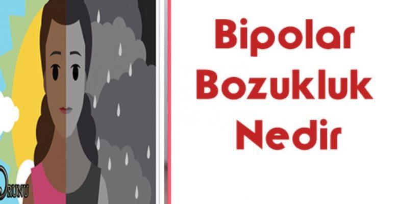 Bipolar Bozukluk Nedir | Manik Depresif