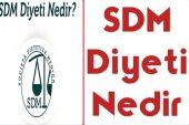 SDM Diyeti Nasıl Yapılır