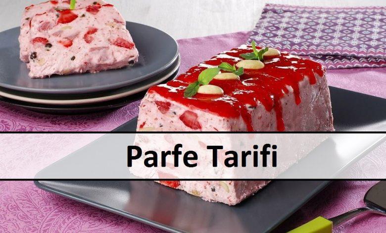 Parfe Tarifi