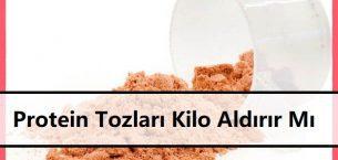 Protein Tozları Kilo Aldırır Mı