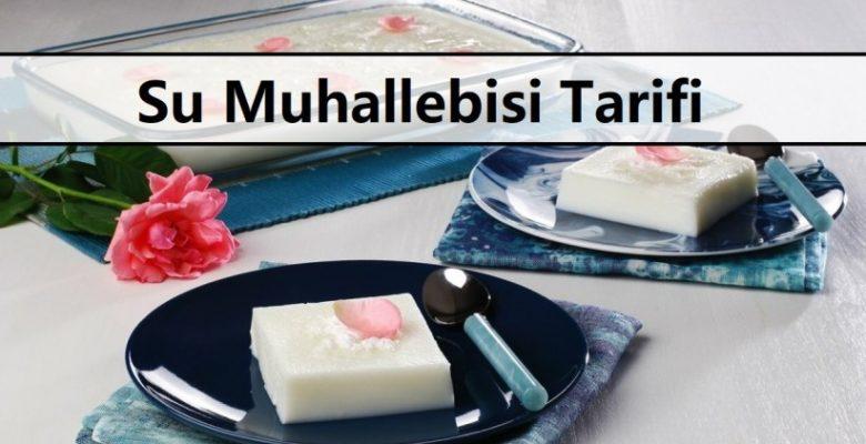 Su Muhallebisi Tarifi