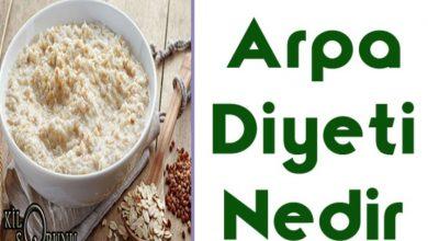 arpa diyeti nedir ve nasıl yapılır