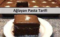 Ağlayan Pasta Tarifi