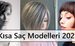 Kısa Saç Modelleri 2021