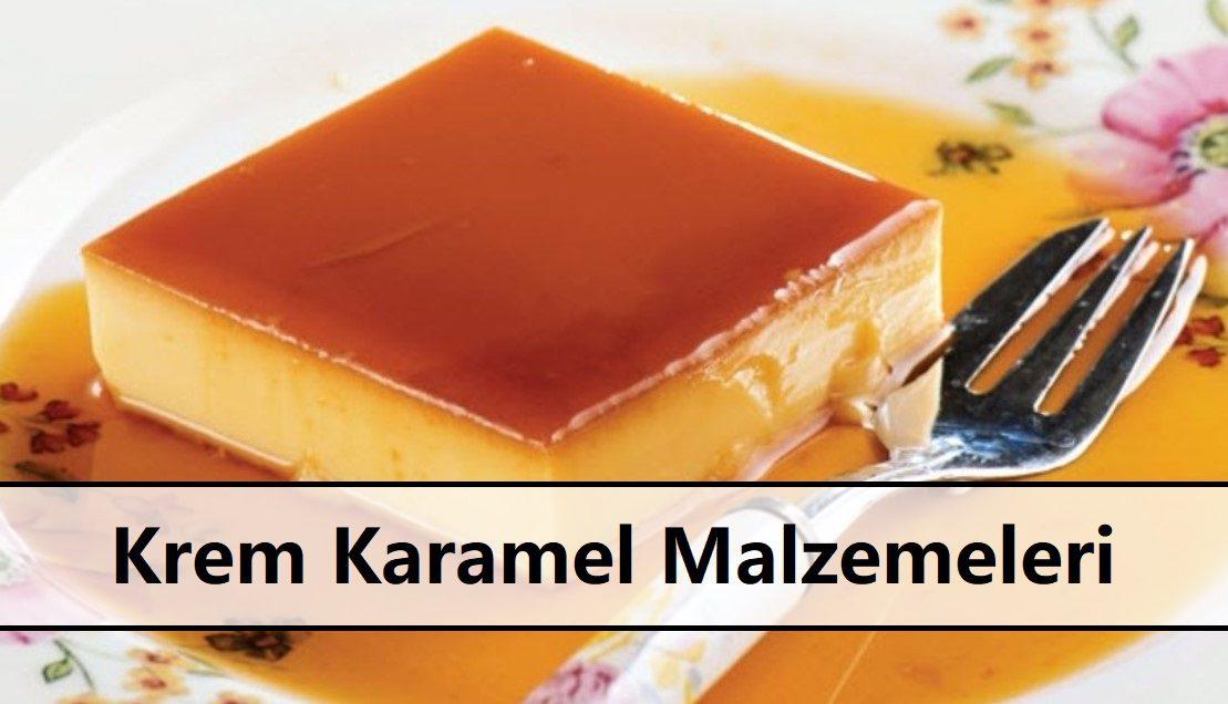 Krem Karamel Malzemeleri