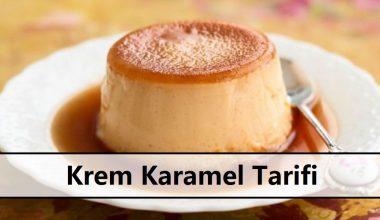Krem Karamel Tarifi