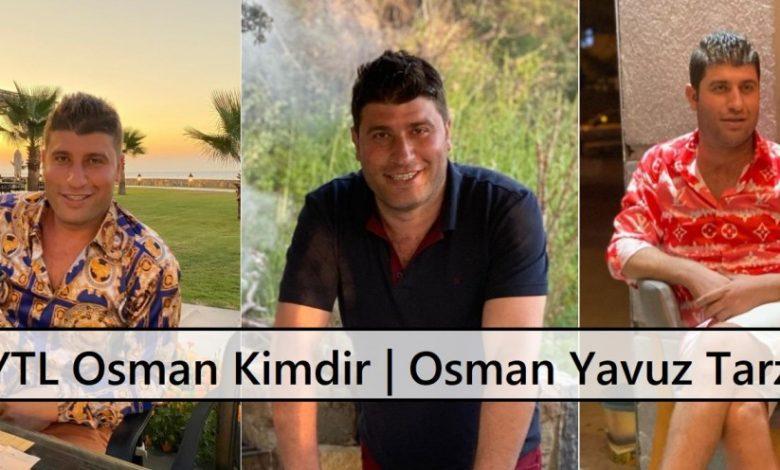 YTL Osman Kimdir Osman Yavuz Tarzı