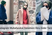 Instagram Muhafazakar Fenomeni Ebru Gider Tarzı