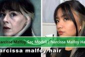 Narcissa Malfoy Saç Modeli