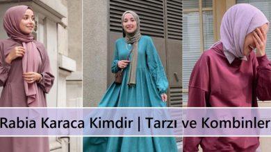 Rabia Karaca Kimdir Tarzı ve Kombinleri