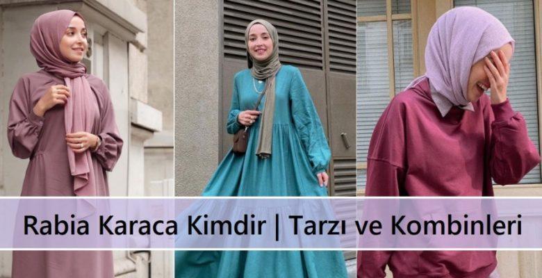 Rabia Karaca Kimdir | Tarzı ve Kombinleri