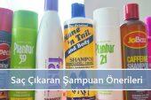 Saç Çıkaran Şampuan Önerileri