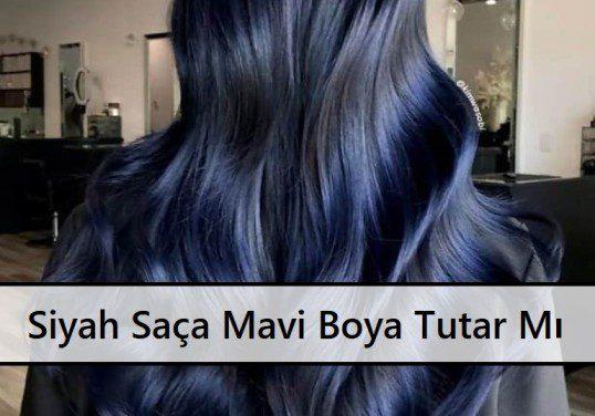 Siyah Saça Mavi Boya Tutar Mı