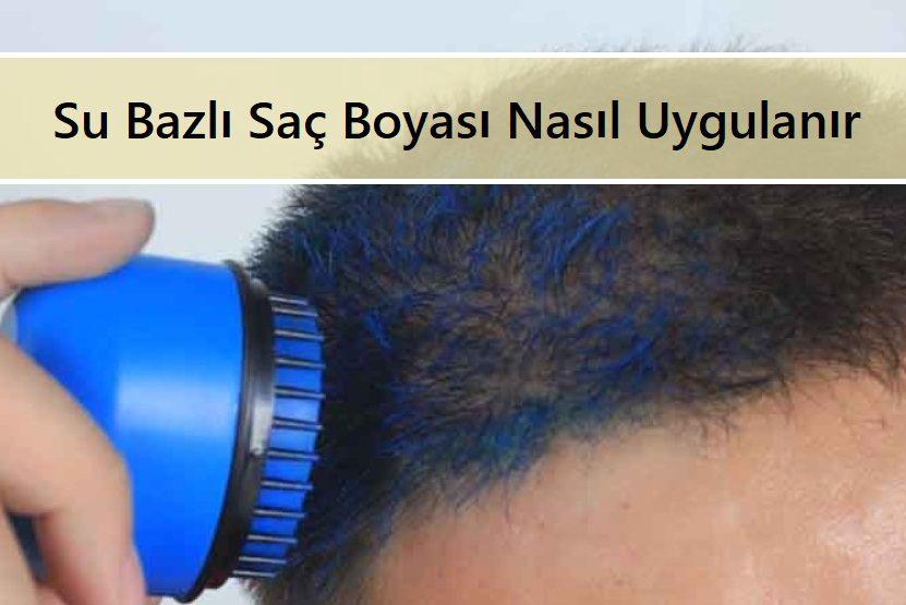 Su Bazlı Saç Boyası Nasıl Uygulanır
