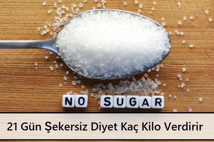 21 Gün Şekersiz Diyet Programında Kaç Kilo Verilir