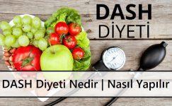 DASH Diyeti Nedir | Nasıl Yapılır