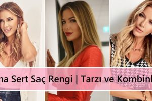 Ivana Sert Saç Rengi | Tarzı ve Kombinleri