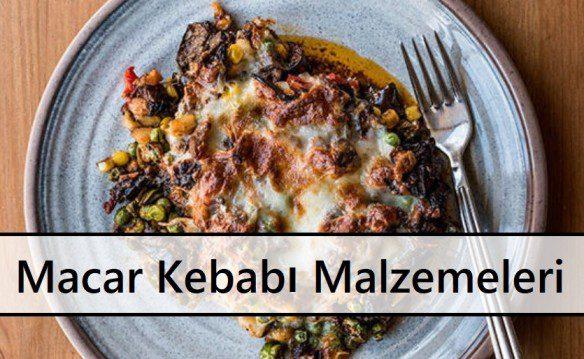 Macar Kebabı Malzemeleri