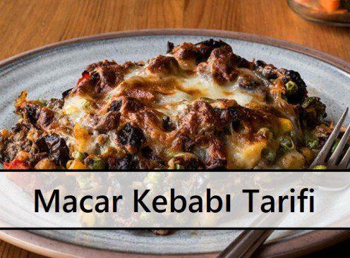 Macar Kebabı Tarifi