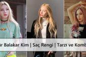 TikTok Fenomeni Özgür Balakar Kim | Saç Rengi | Tarzı ve Kombinleri
