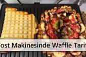 Tost Makinesinde Waffle Tarifi