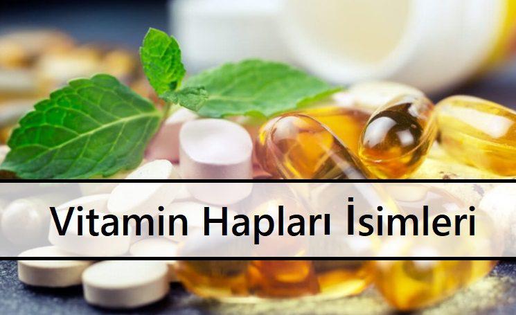 Vitamin Hapları İsimleri