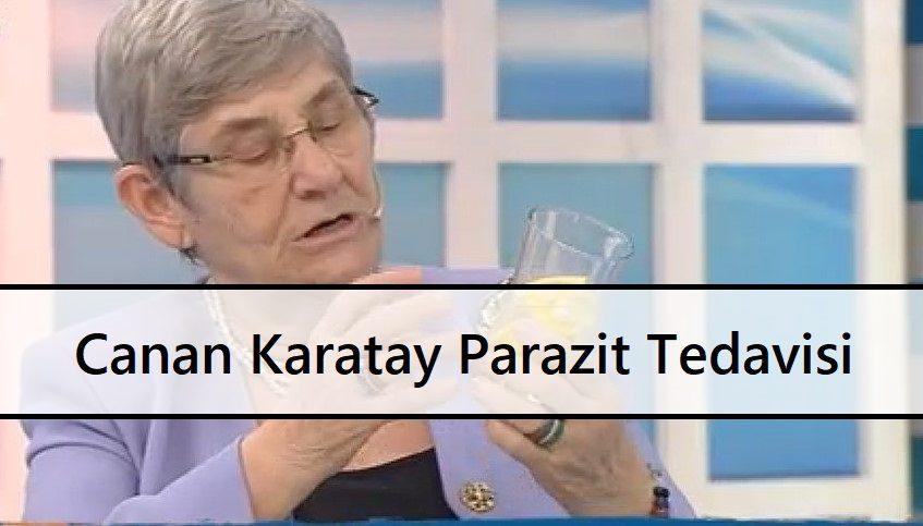 Canan Karatay Parazit Tedavisi
