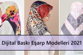 Dijital Baskı Eşarp Modelleri 2021