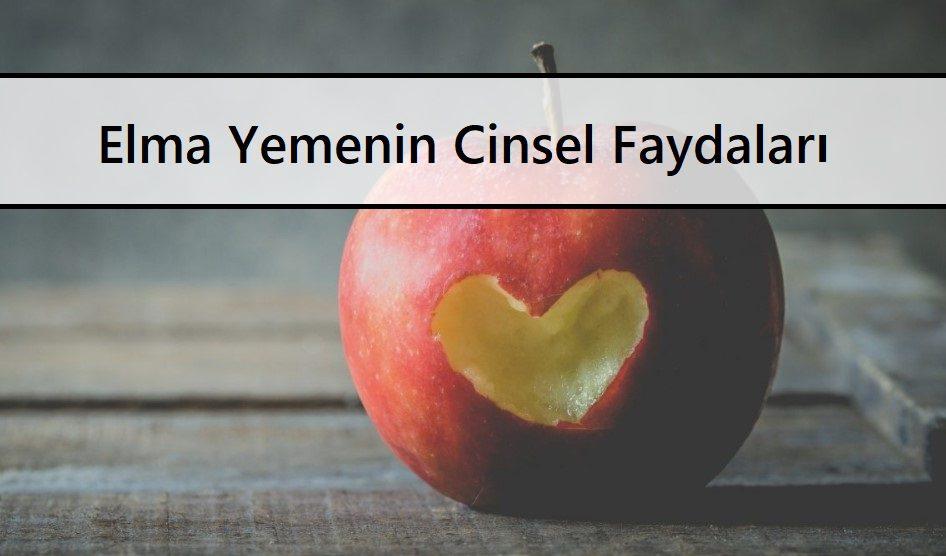 Elma Yemenin Cinsel Faydaları