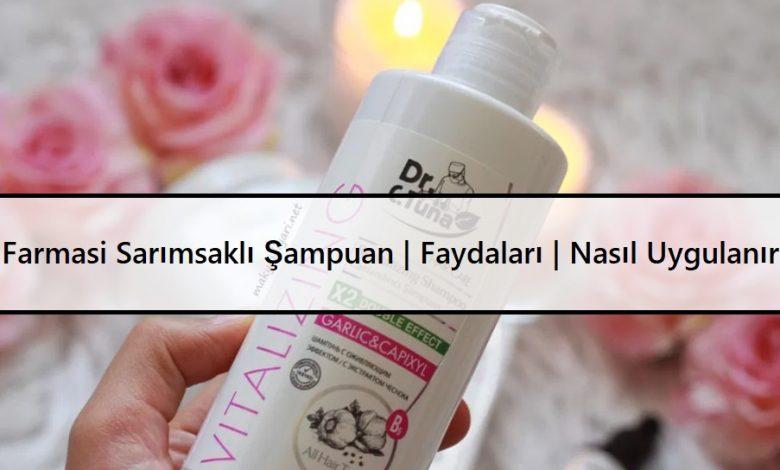 Farmasi Sarımsaklı Şampuan Faydaları Nasıl Uygulanır