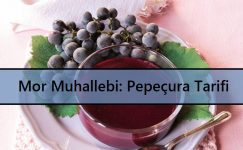 Mor Muhallebi: Pepeçura Tarifi