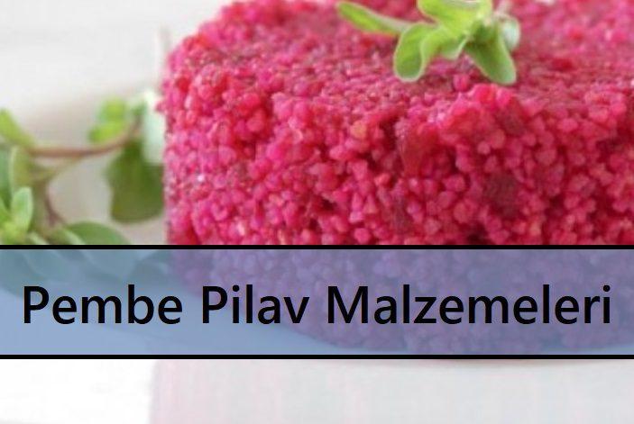 Pembe Pilav Malzemeleri