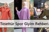 Tesettür Spor Giyim Rehberi