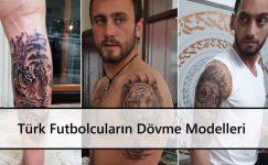 Türk Futbolcuların Dövme Modelleri