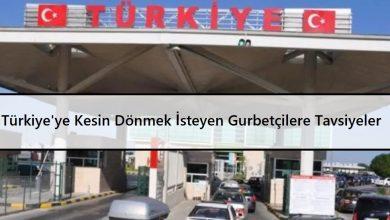 Yurtdışında Yaşayan ve Türkiye'ye Kesin Dönmek İsteyen Gurbetçilere Tavsiyeler
