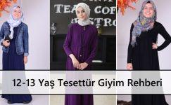 12-13 Yaş Tesettür Giyim Rehberi