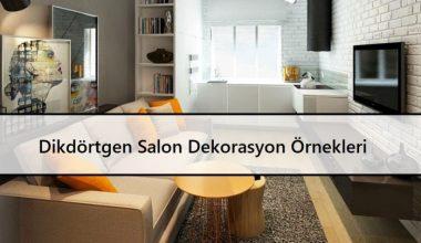 Dikdörtgen Salon Dekorasyon Örnekleri | Püf Noktalar