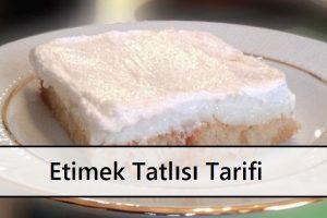 Etimek Tatlısı Tarifi