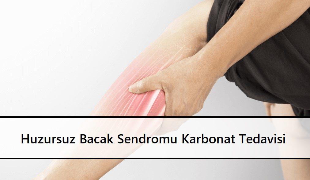 Huzursuz Bacak Sendromu Karbonat Tedavisi