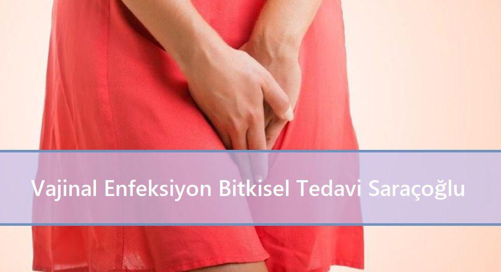 Vajinal Enfeksiyon Bitkisel Tedavi Saraçoğlu
