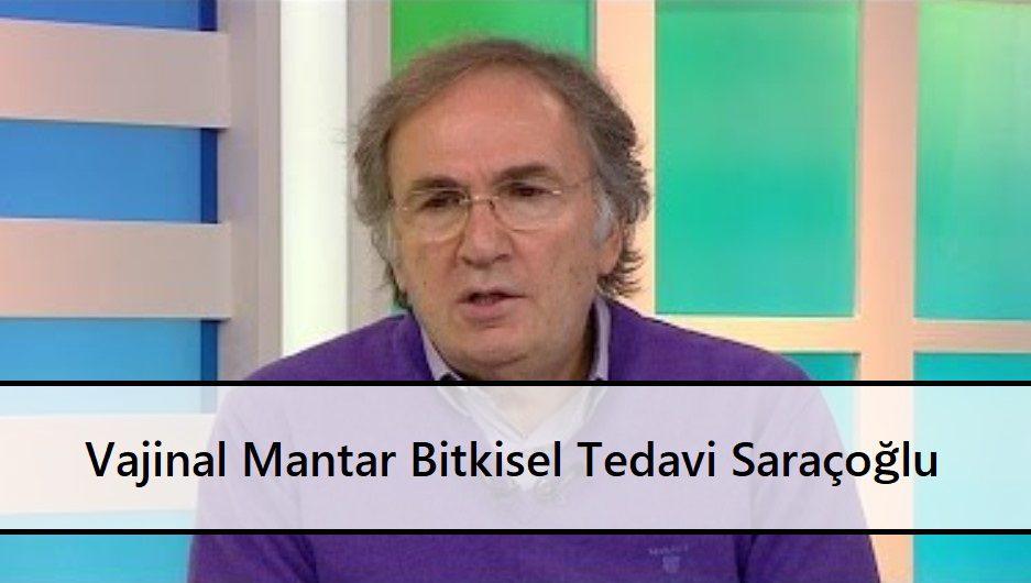 Vajinal Mantar Bitkisel Tedavi Saraçoğlu